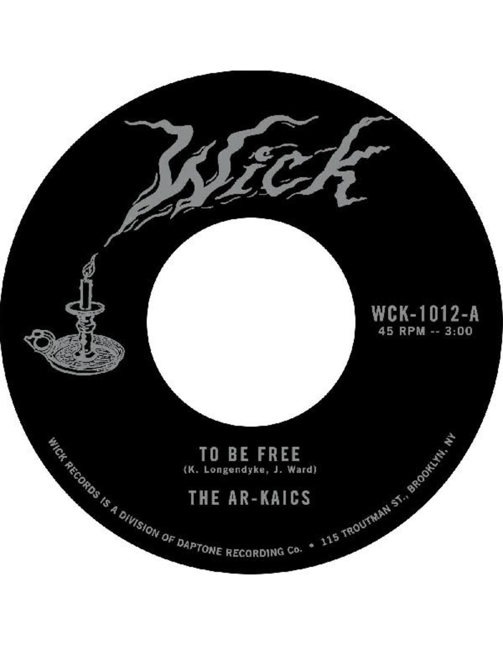 """Wick Ar-Kaics: To Be Free 7"""""""