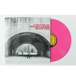 Colemine Lamarr, Delvon Organ Trio: I Told You So (indie exclusive-opaque pink) LP