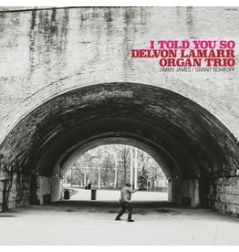 Colemine Lamarr, Delvon Organ Trio: I Told You So LP