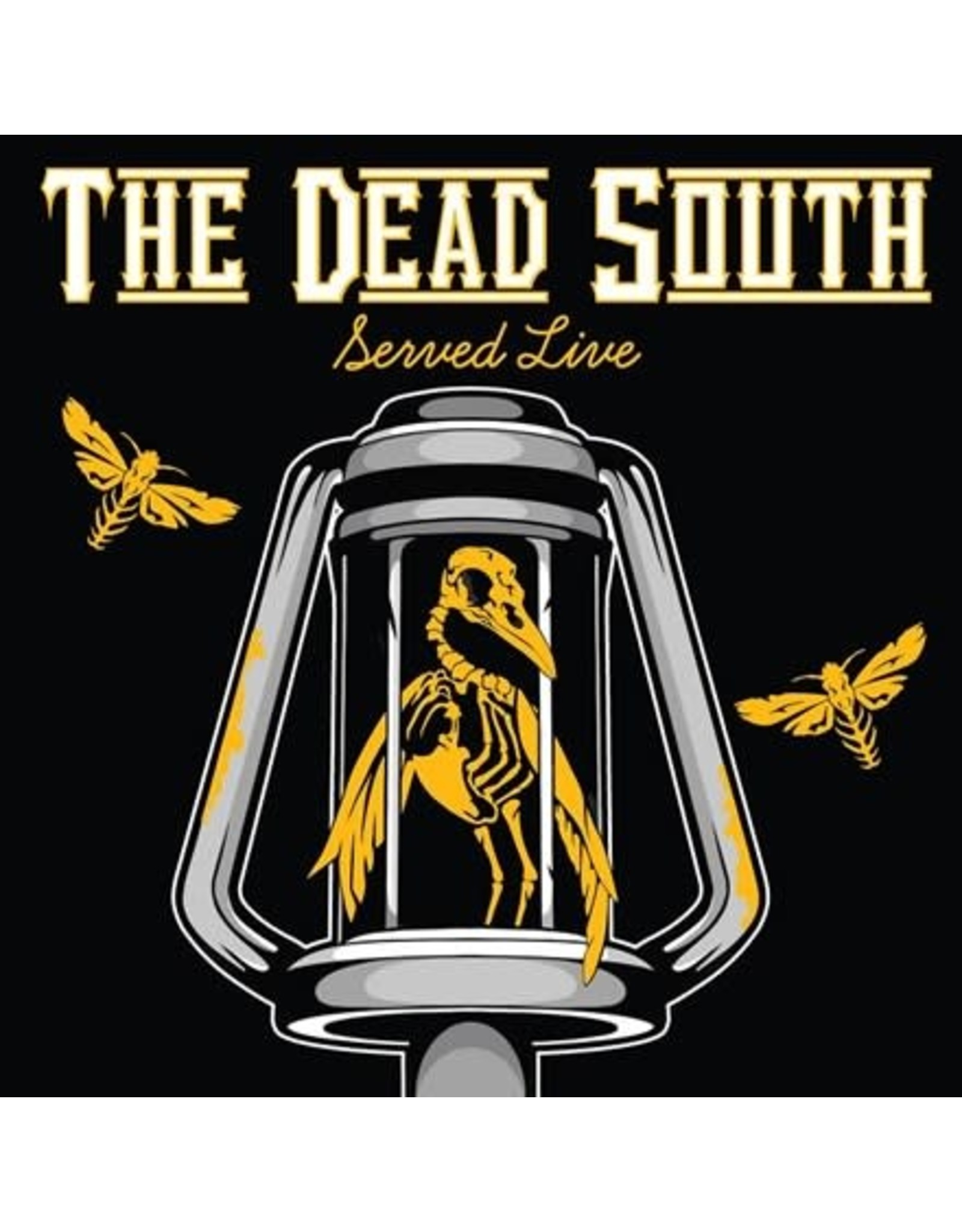 Six Shooter Dead South: Served Live LP