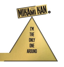 Black Editions Mikami, Kan: I'm the Only One Around LP