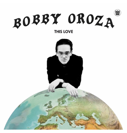 Big Crown Oroza, Bobby: This Love LP