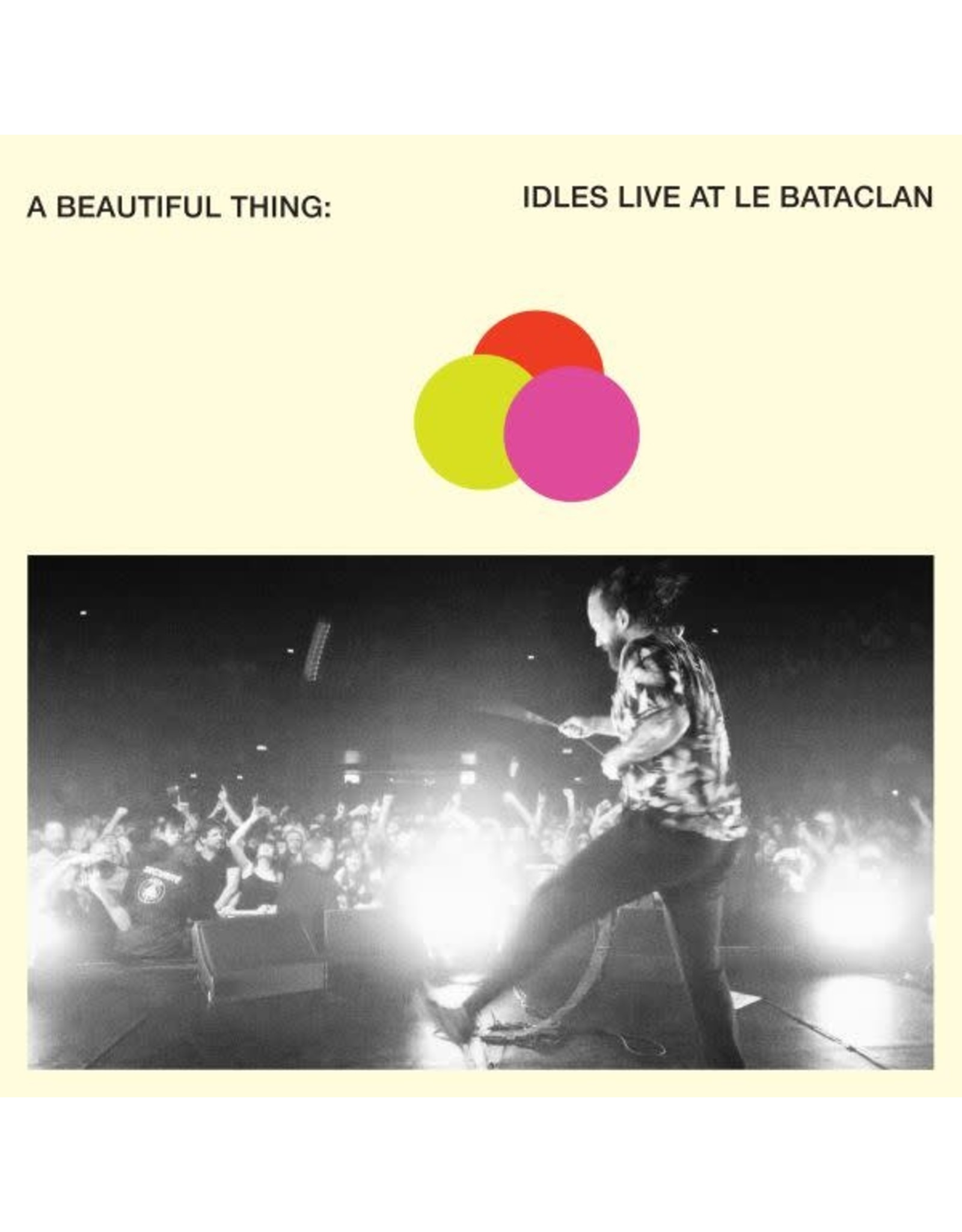 Partisan Idles: A Beautiful Thing : Idles Live at Le Bataclan LP