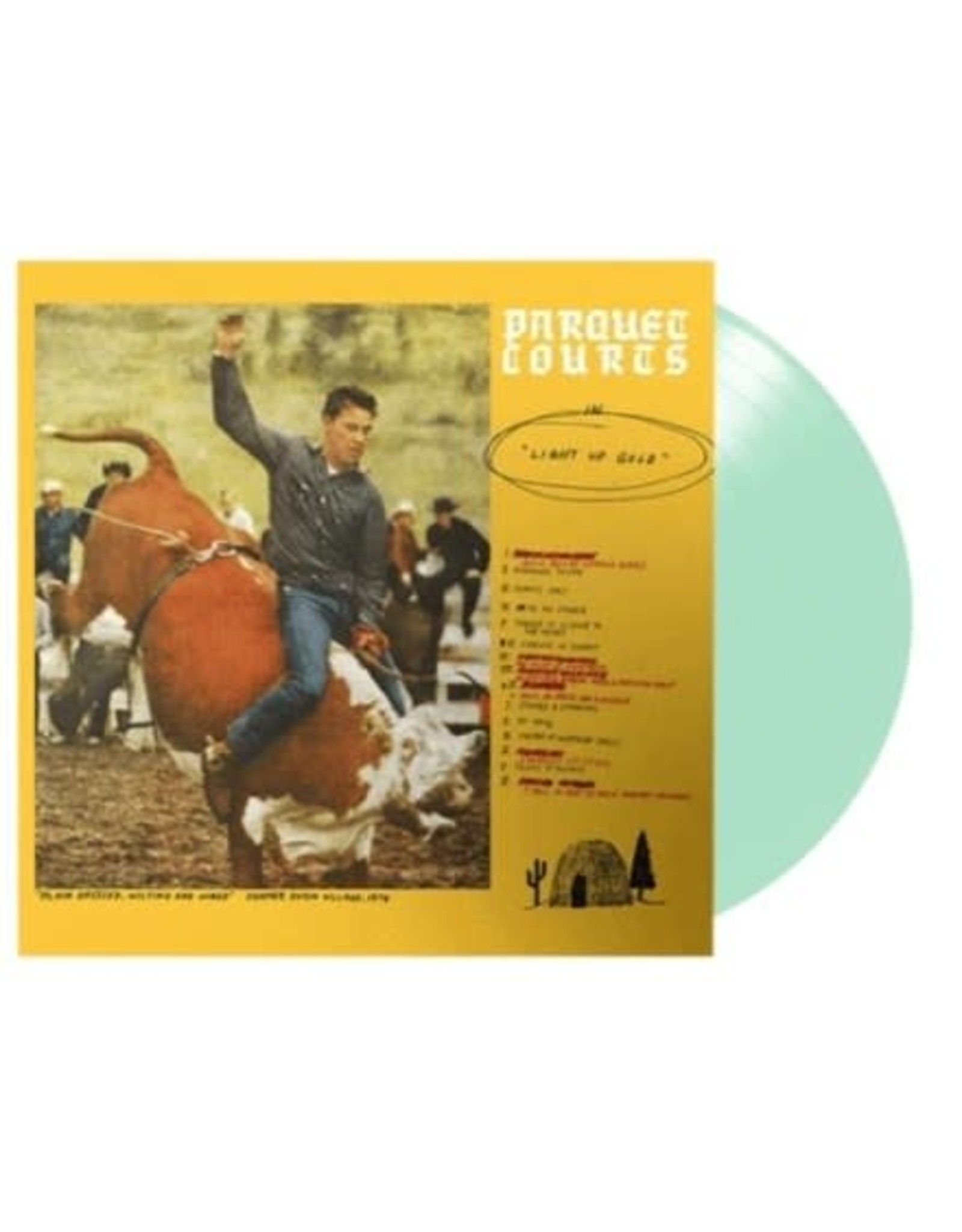 What's Your Rupture Parquet Courts: Light Up Gold (Glow in the Dark) LP