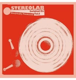 Duophonic Stereolab: Electrically Possessed Switched On Vol. 4 LP