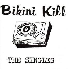 Bikini Kill Bikini Kill: The Singles LP