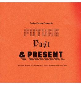 Telephone Explosion Badge Époque Ensemble: Future, Past & Present LP