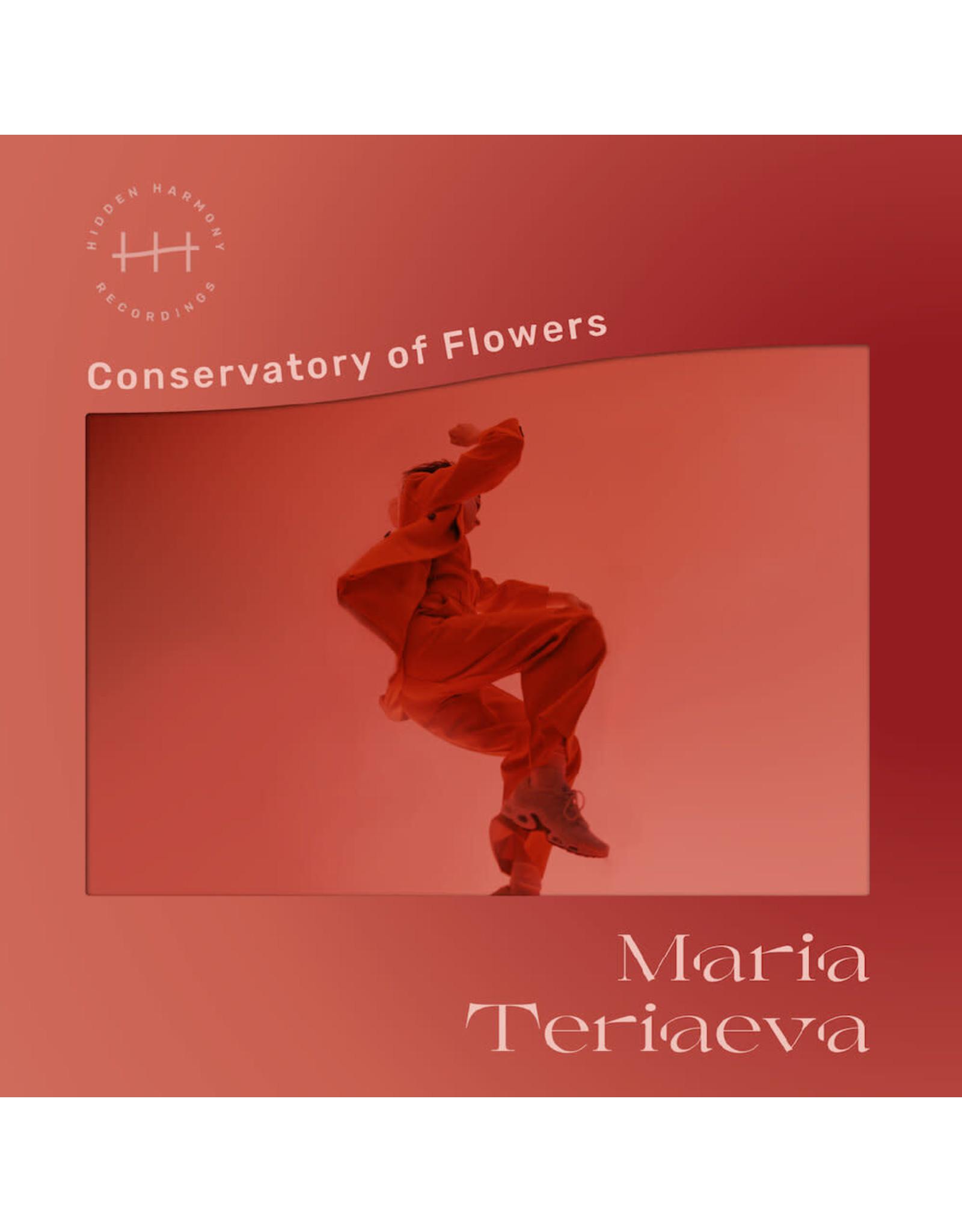 Hidden Harmony Teriaeva, Maria: Conservatory of Flowers LP