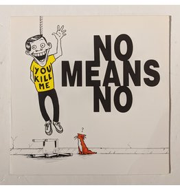USED: Nomeansno: You Kill Me LP