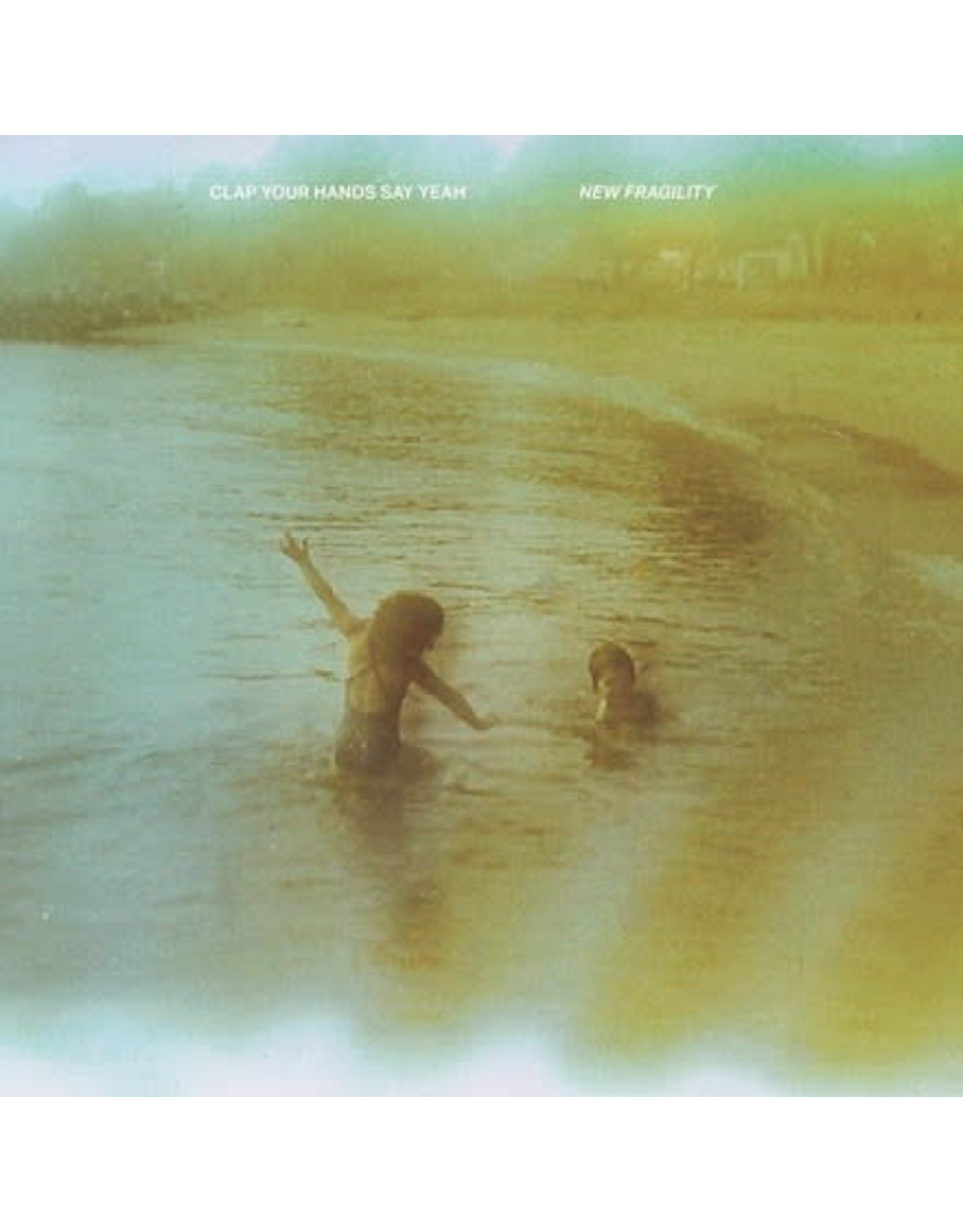 Clap Your Hands Clap Your Hands Say Yeah: New Fragility (milky clear translucent) LP