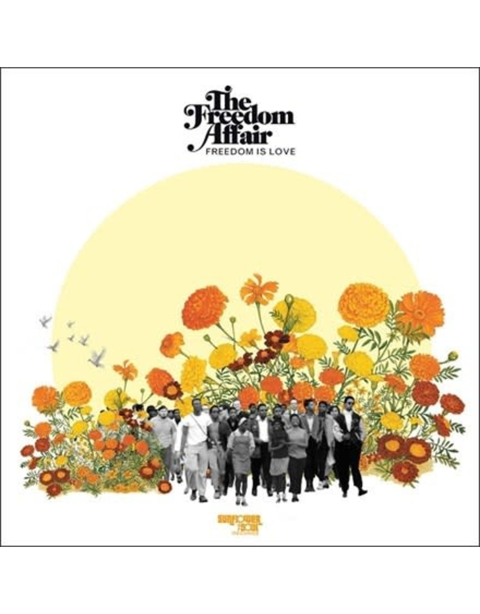 Sunflower Soul Freedom Affair: Freedom Is Love (random coloured) LP