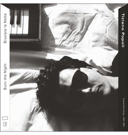 RVNG Intl. Popoli, Tiziano: Burn The Night/Bruciare la Notte: Original Recordings, 1983-1989 LP