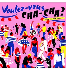 Born Bad Various: Voulez-Vous Cha-Cha?: French Cha-Cha 1960-1964 LP