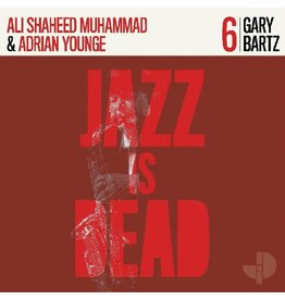 Jazz is Dead Bartz, Gary/Ali Shaheed Muhammad/Adrian Younge: Gary Bartz - Jazz is Dead 6 LP