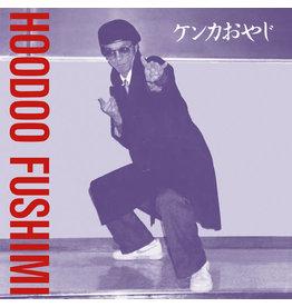180g Fushimi, Hoodoo: Kenka Oyaji LP