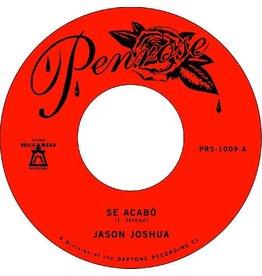 """Penrose Joshua, Jason: Se Acabo b/w La Mariposa 7"""""""