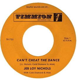 """Timmion Nichols, Jeb Loy: Can't Cheat The Dance b/w We Got To Work On It 7"""""""
