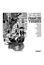 Cacophonic Tusques, Francois: La Chasse Au Snark LP