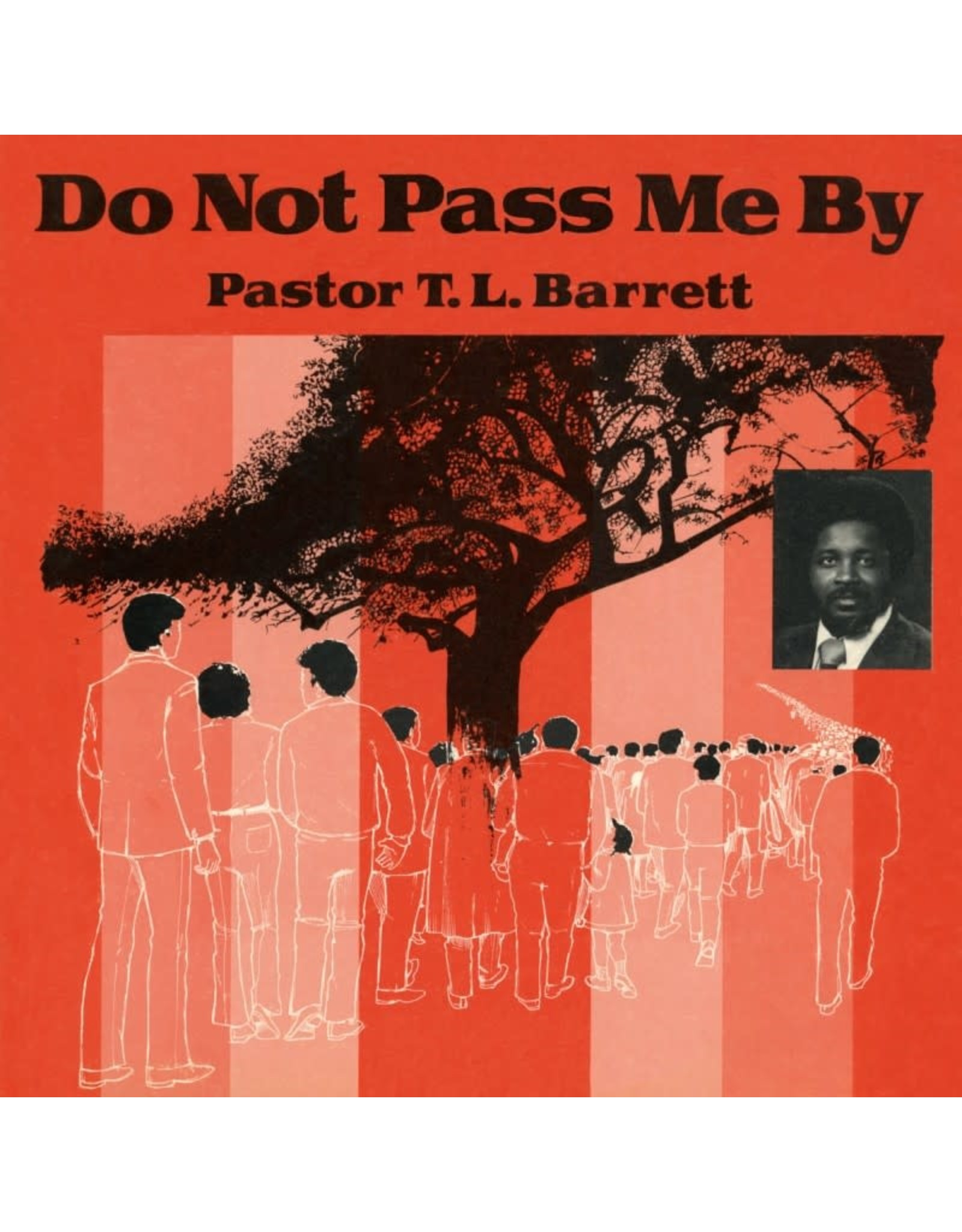 Numero Barrett, Pastor T.L. & The Youth For Christ Choir: Do Not Pass Me By Vol. I LP