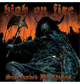 Relapse High on Fire: Surrounded By Thieves LP