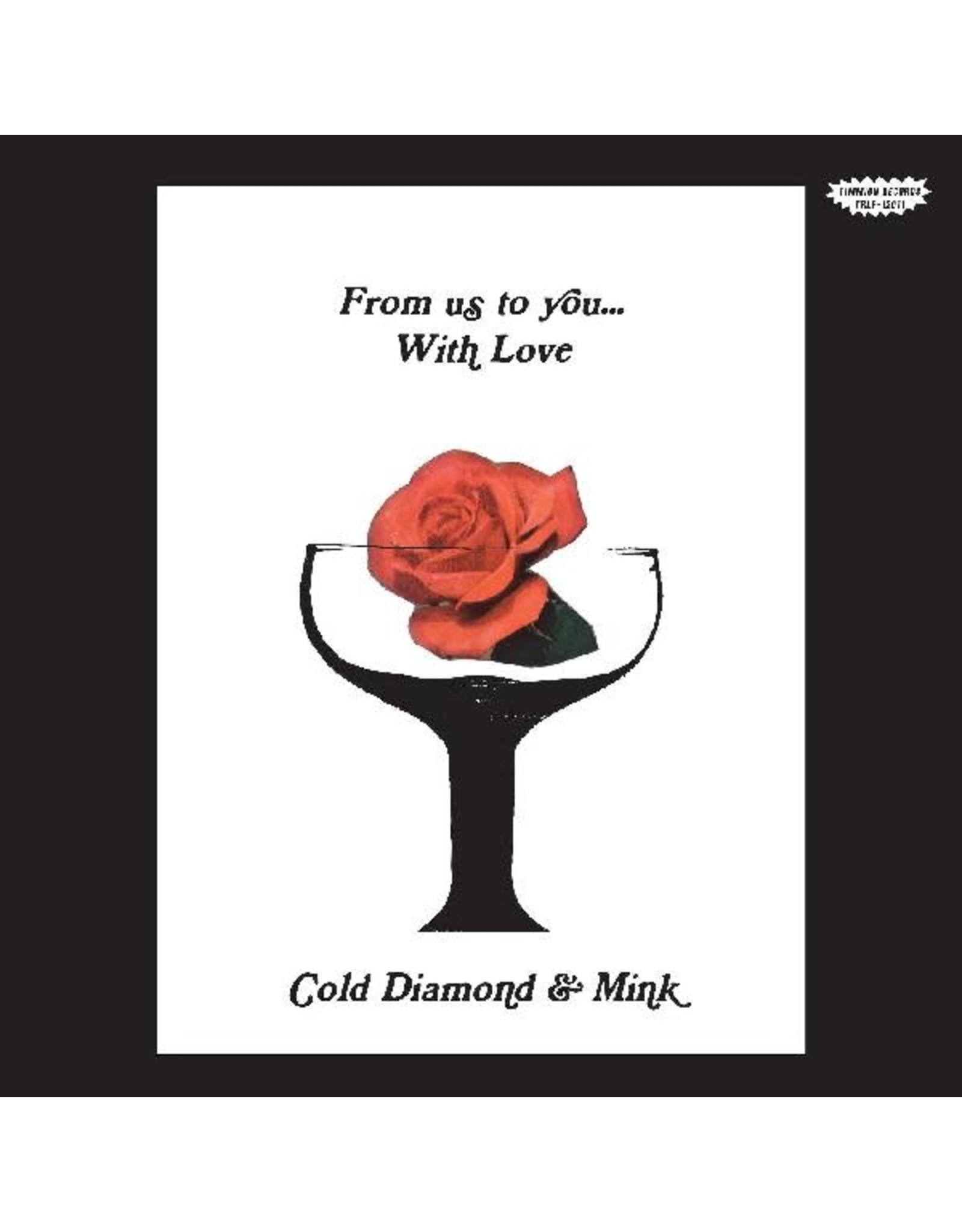Timmion Cold Diamond & Mink: From Us To You... With Love LP