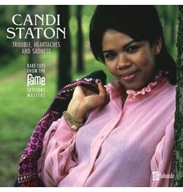 $tateside Staton, Candi: 2021RSD2 - Trouble, Heartaches And Sadness (The Lost Fame Sessions Masters) LP