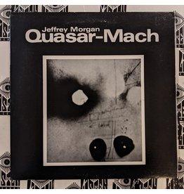 USED: Jeffery Morgan: Quasar-Mach LP