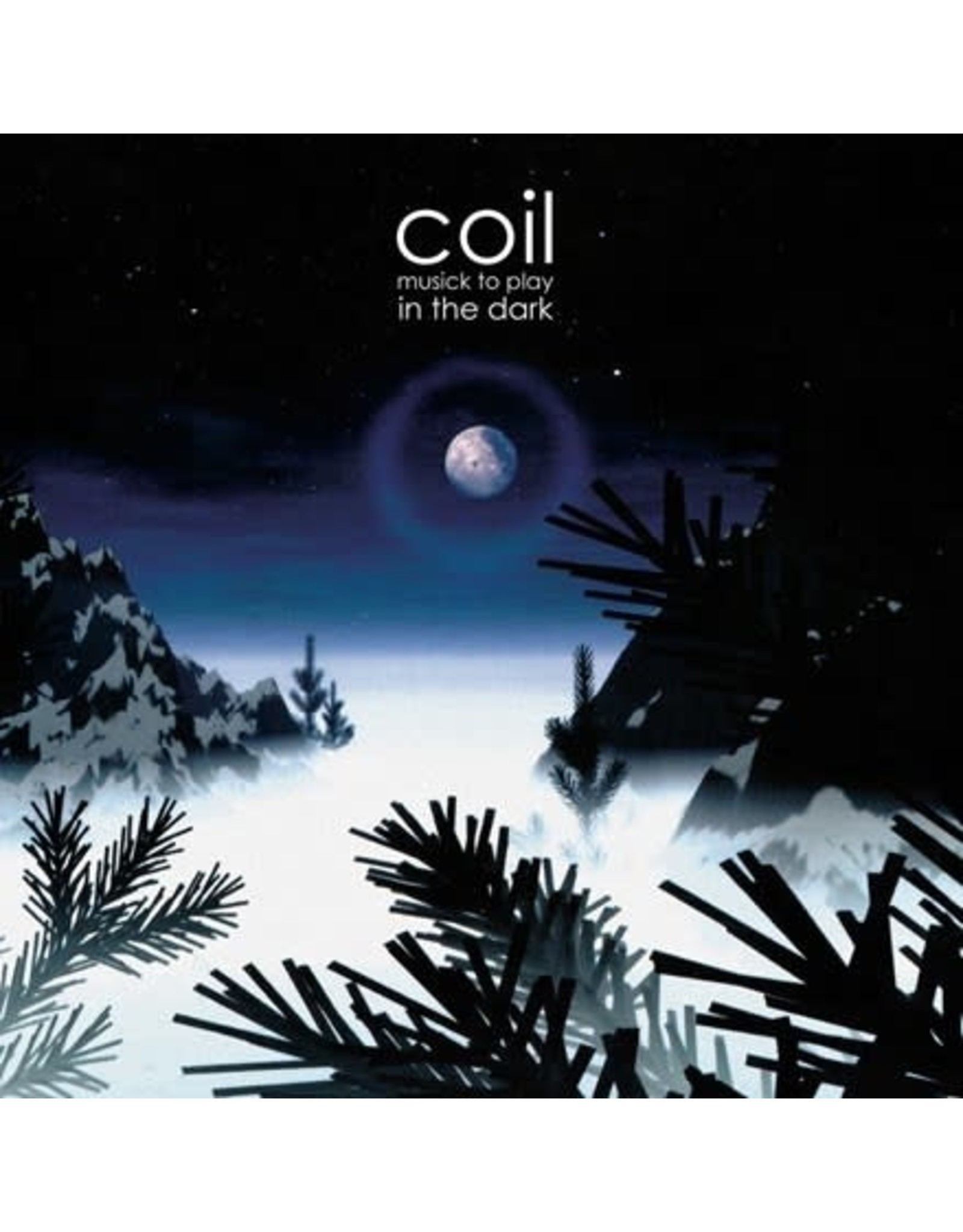 Coil: Musick to Play in the Dark LP
