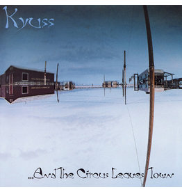 Elektra Kyuss: And The Circus Leaves Town LP