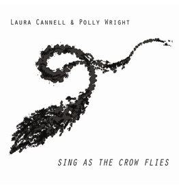 Boomkat Editions Cannell, Laura & Polly Wright: Sing As The Crow Flies LP