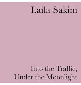 Self Release Sakini, Laila: Into The Traffic, Under the Moonlight LP