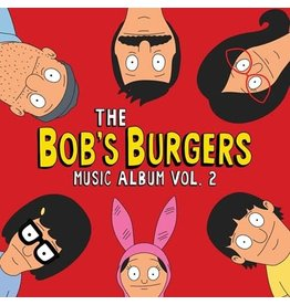 Sub Pop Bob's Burgers: The Bob's Burgers Music Album Vol. 2 LP