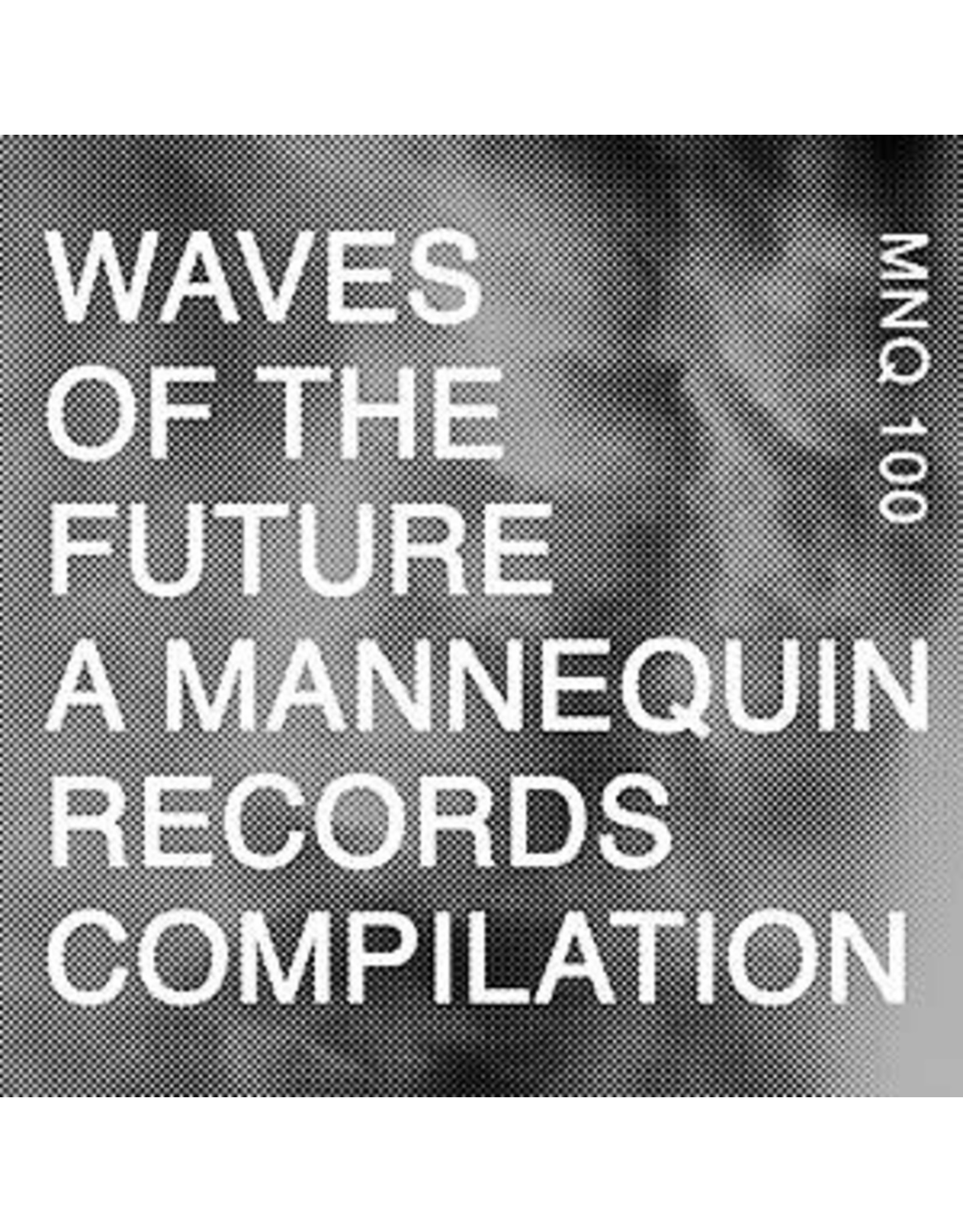 Mannequins VARIOUS: Waves Of The Future 2LP