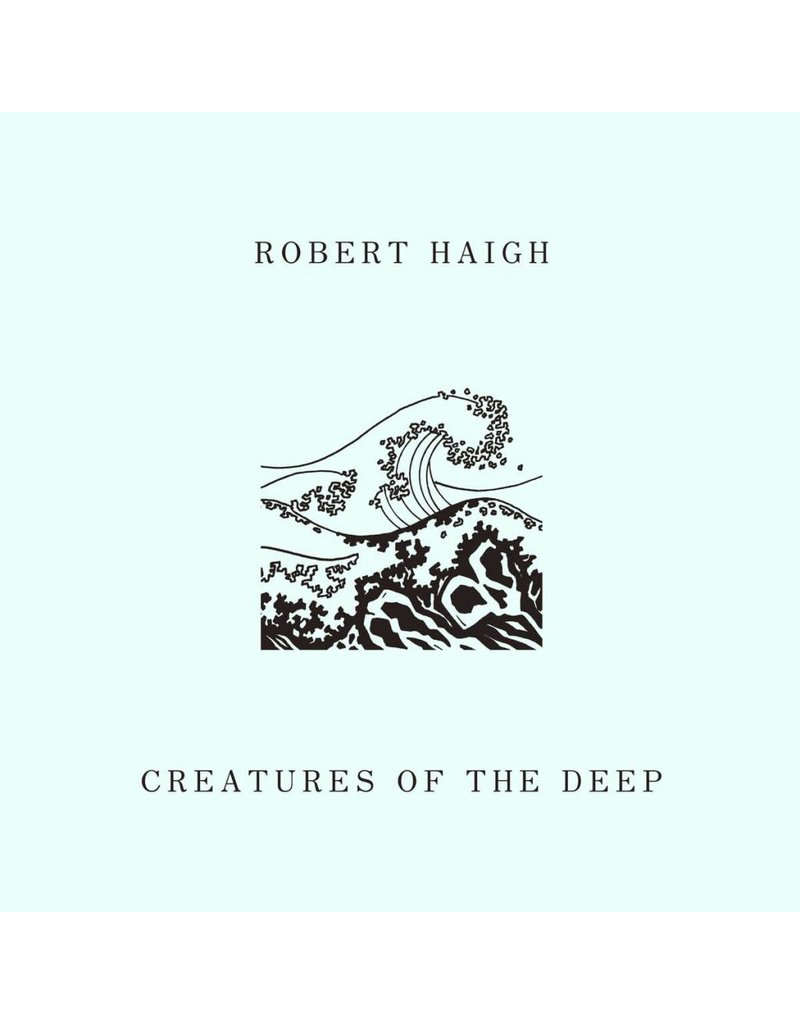 Unseen Worlds Haigh, Robert: Creatures of the Deep LP