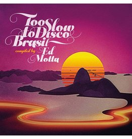 How Do You Are? Various: Too Slow To Disco Brasil LP