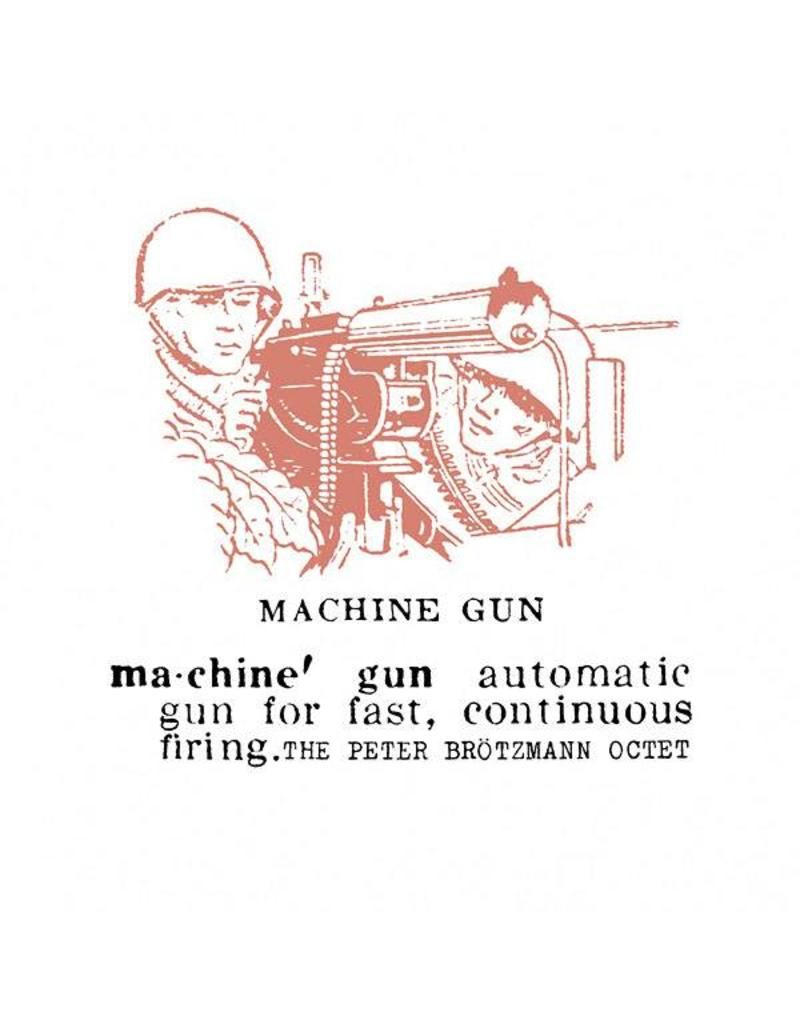 Cien Fuegos Brotzmann, Peter: Machine Gun LP