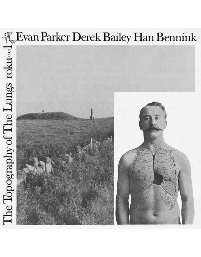 Otoruko Parker, Evan/Bailey, Derek/Bennink, Han: Topography of the Lungs LP