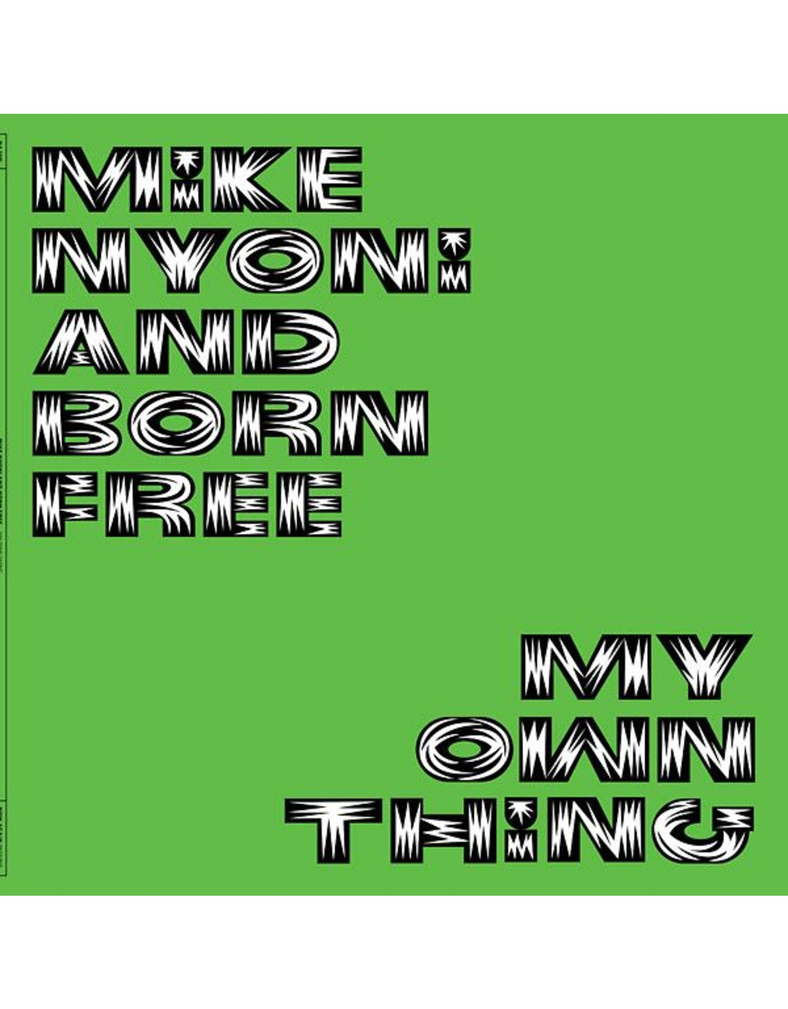 Now Again Nyoni/Born Free: My Own Thing LP