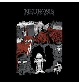 Neurot Neurosis: Pain Of Mind LP