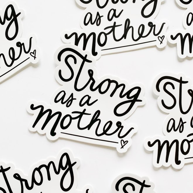 D & Co. Strong As a Mother Sticker