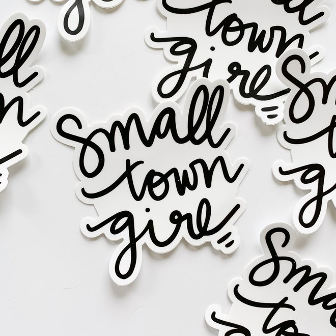 Small Town Girl Sticker