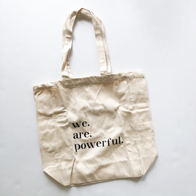 We Are Powerful Tote Bag