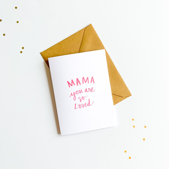 D & Co Classic Greeting Card- Mama Loved