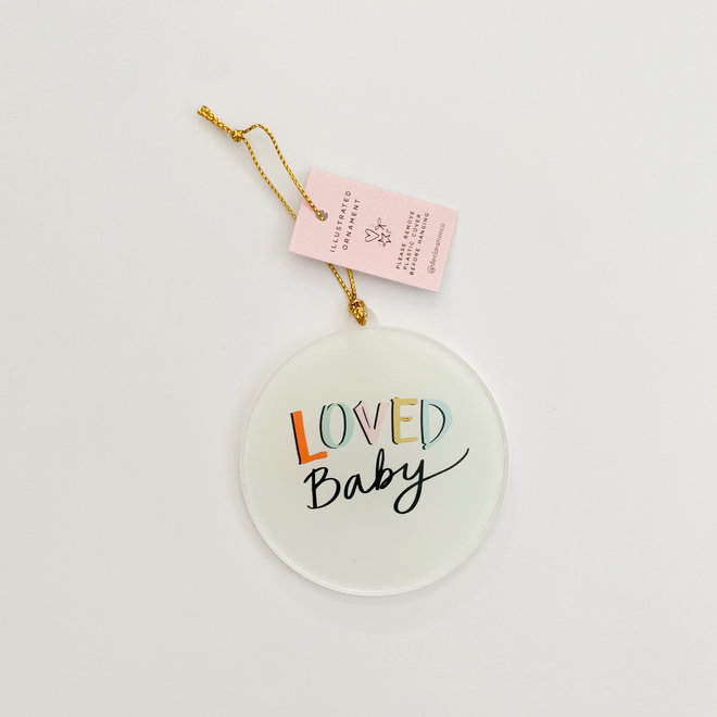 Loved Baby Acrylic Ornament