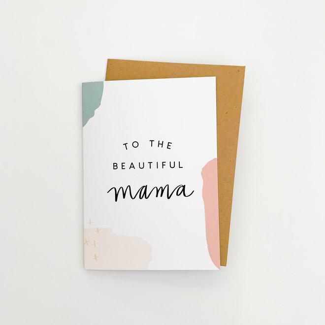 D & Co Classic Greeting Card- Beautiful Mama