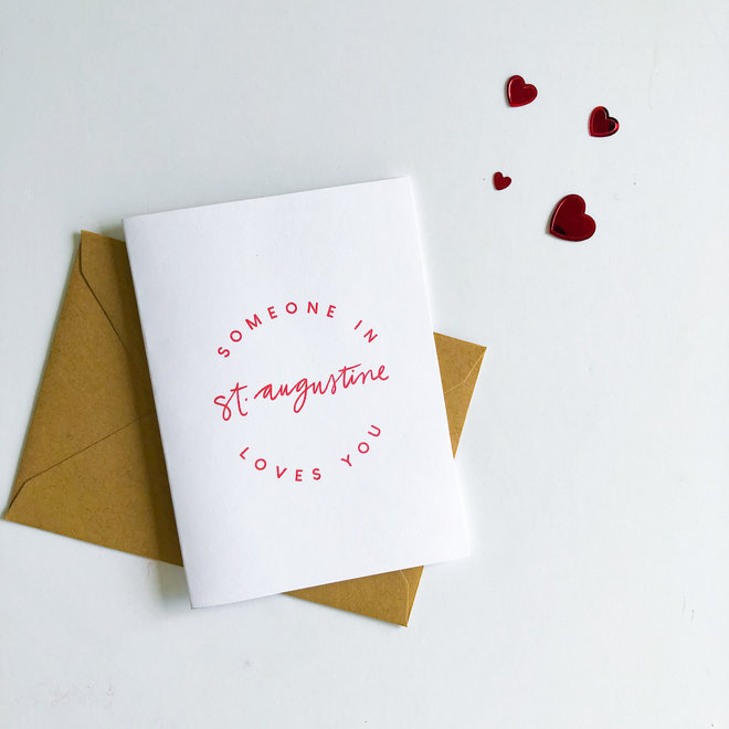 D & Co Classic Greeting Card- Someone in St. Augustine Loves You