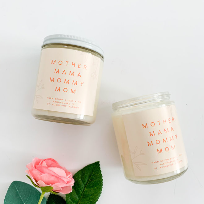 Mother Mama Mommy 8 oz Candle
