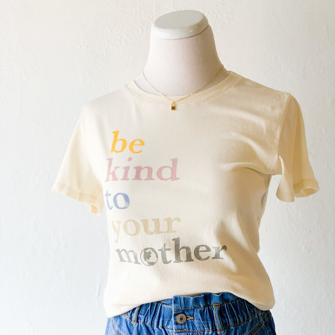 Be Kind to your Mother Top