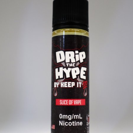 Keep it 100 Drip the Hype Slice of Vape