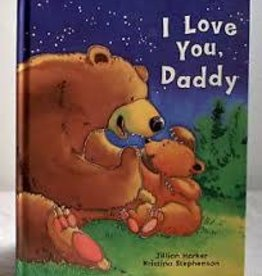 Parragon I love You, Daddy - Hard Cover - Early Reader